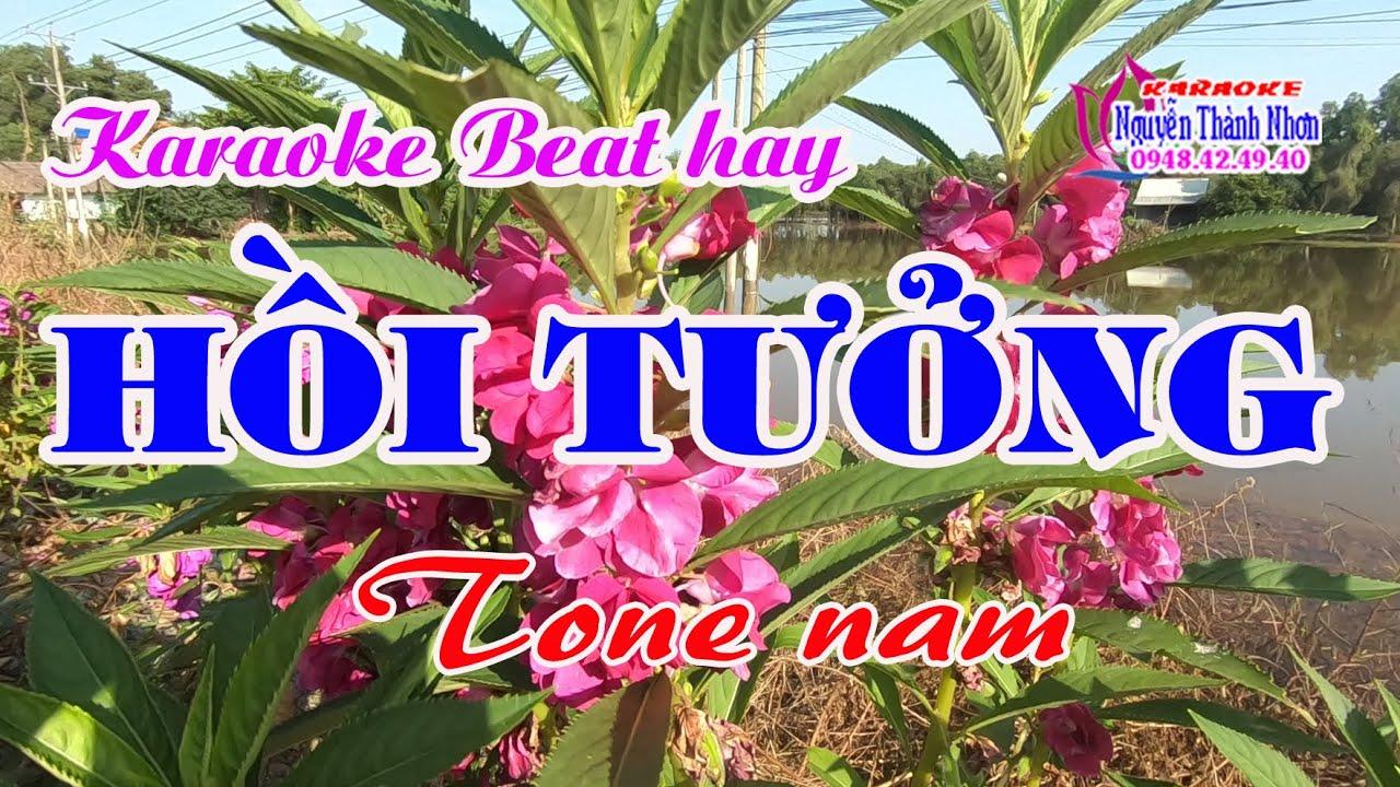 Karaoke HỒI TƯỞNG – TONE NAM [Beat hay]