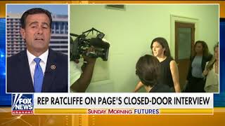 Sunday Morning Futures: Ratcliffe discusses Strzok hearing and Page deposition