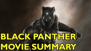Movie Spoiler Alerts - Black Panther (2018) Video Summary