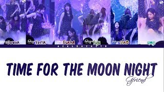 GFRIEND (여자친구) - 'Time for the moon night' (밤) FANCAM Lyrics [Color Coded Han/Rom/Eng]