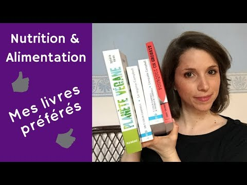 Nutrition & Alimentation : mes livres préférés
