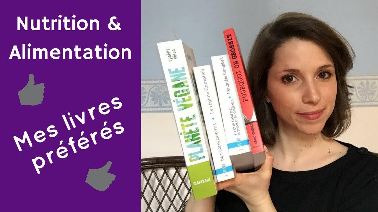 ae907c39ef5 Nutrition   Alimentation   mes livres préférés - YouTube