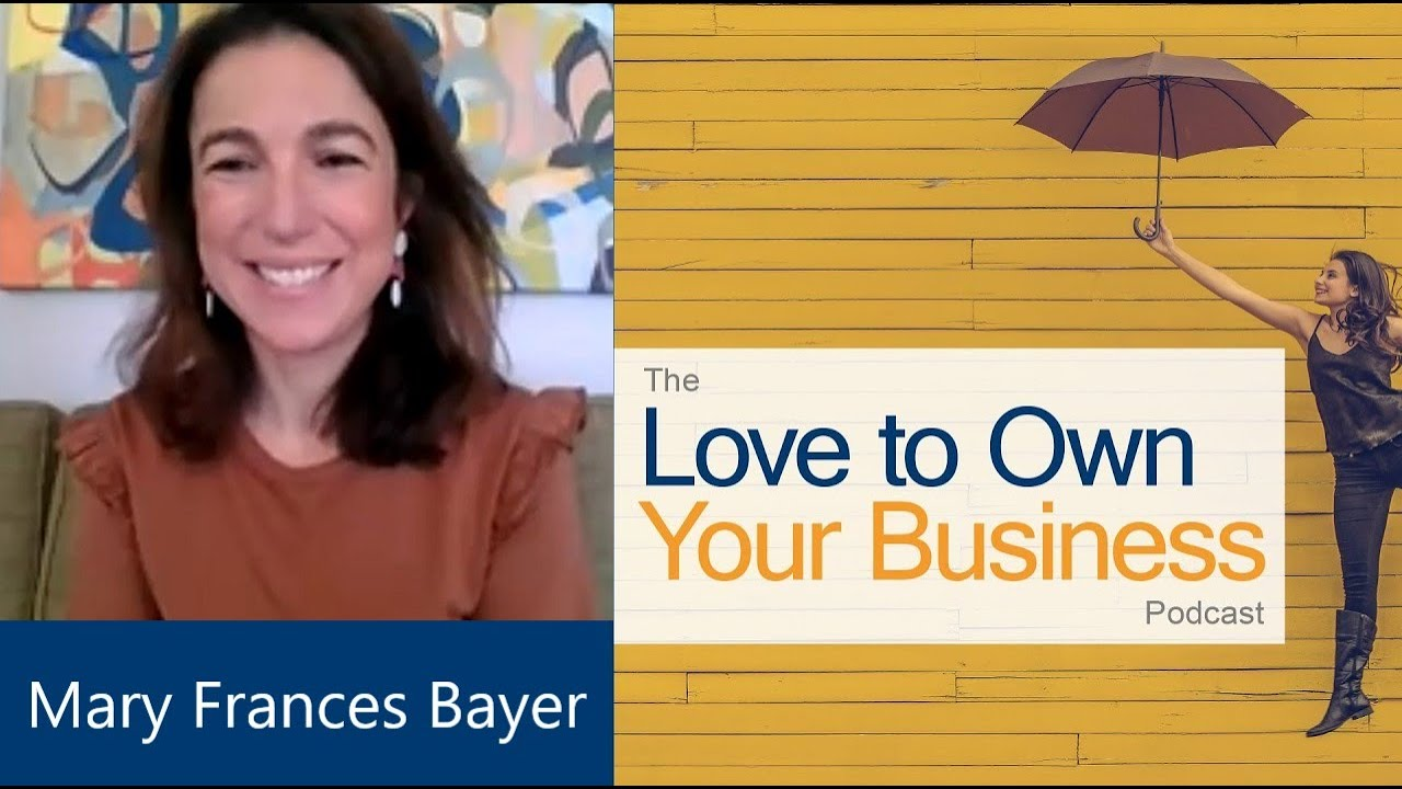 Mary Fran Bayer - Beyond Boundaries Therapy for Kids - Love to Own Your Business Podcast - Ep 06