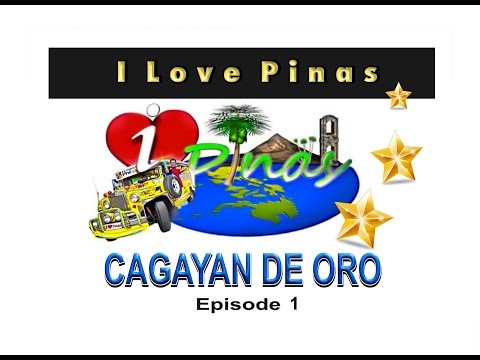 I Love Pinas | Cagayan De Oro Episode 1 (2013) | GMA News TV
