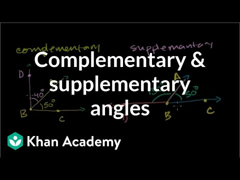 Complementary and supplementary angles | Angles and intersecting lines | Geometry | Khan Academy