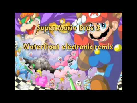 Super Mario Bros 3- Waterfront remix, WITH MP3