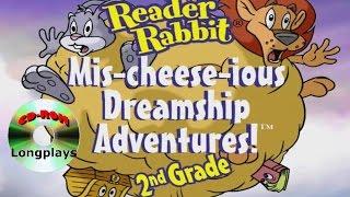 Reader Rabbit 2nd Grade - Mis-cheese-ious Dreamship Adventure! (CD-ROM Longplay #6)
