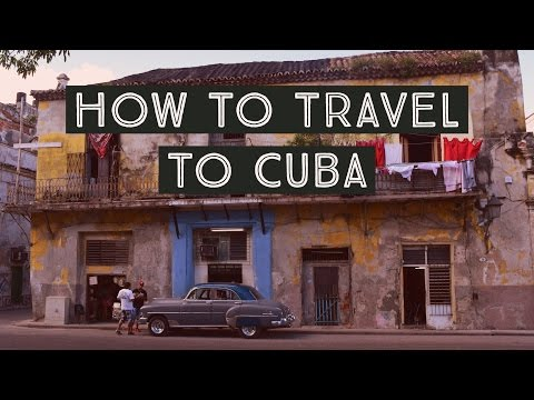 How To Travel To Cuba From The U.S. Easily