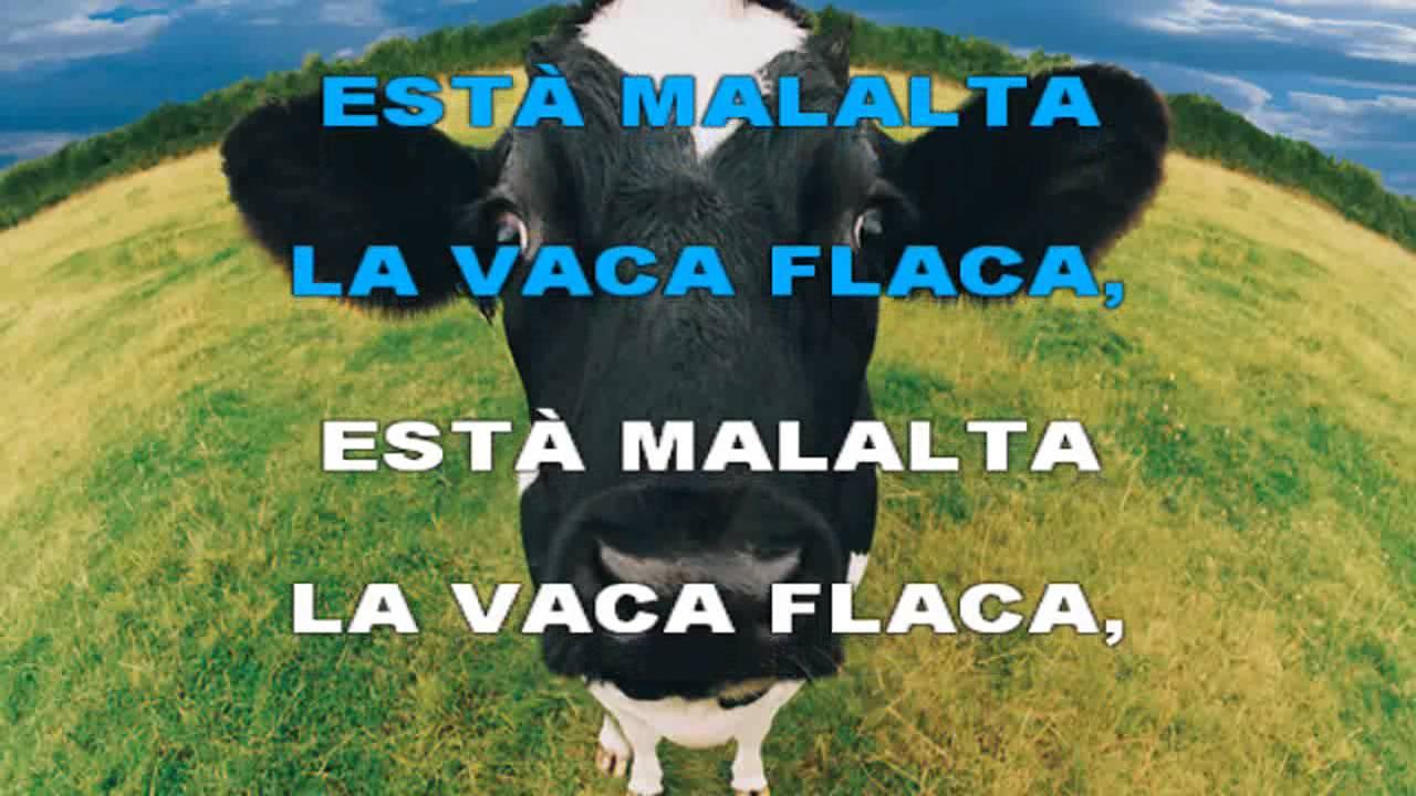 LA VACA FLACA.