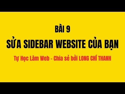 Bài 9: Chỉnh sửa sidebar website của bạn (Tự Học Làm Web)
