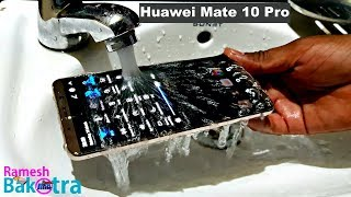 Huawei Mate 10 Pro Water Test
