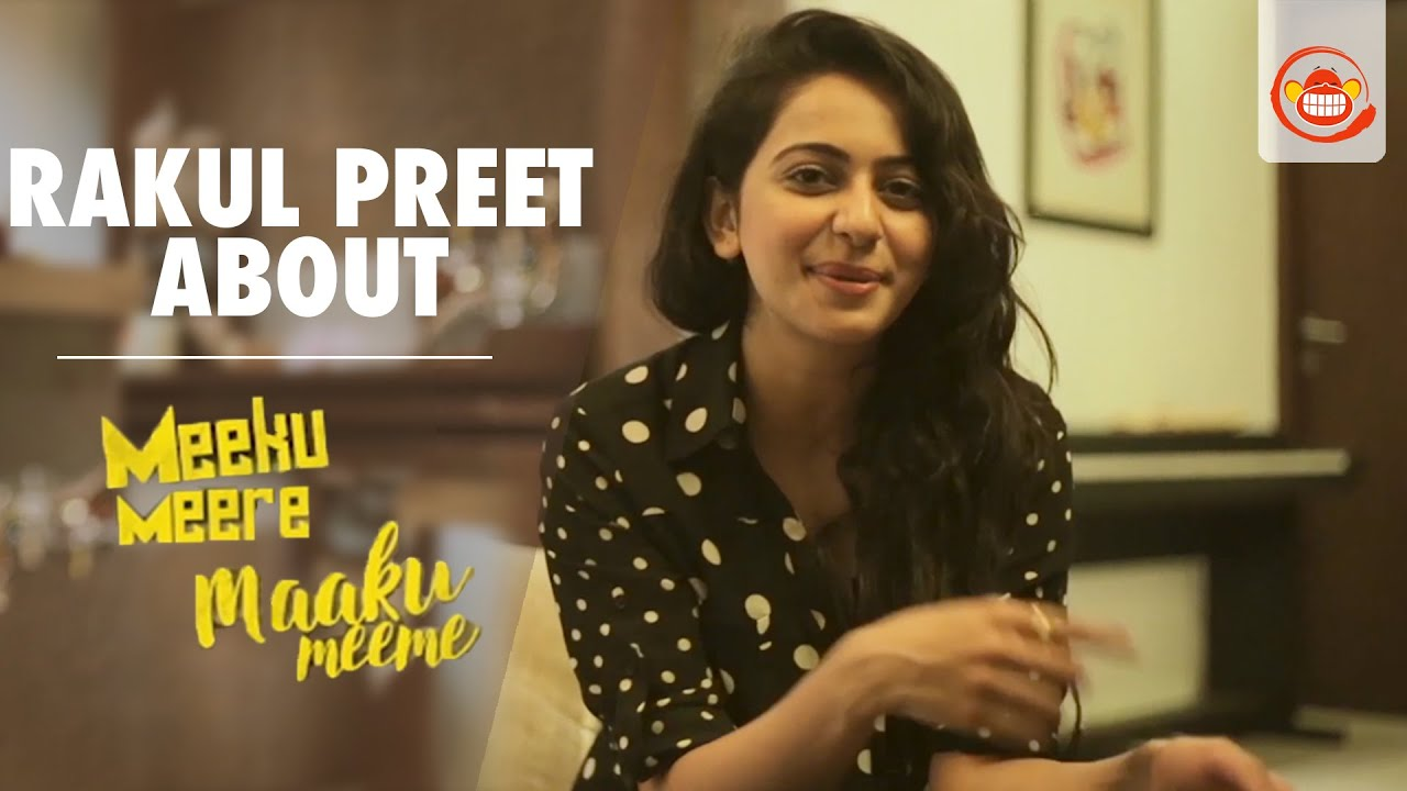 maxresdefault rakul preet about meeku meere maaku meme movie tarun shetty