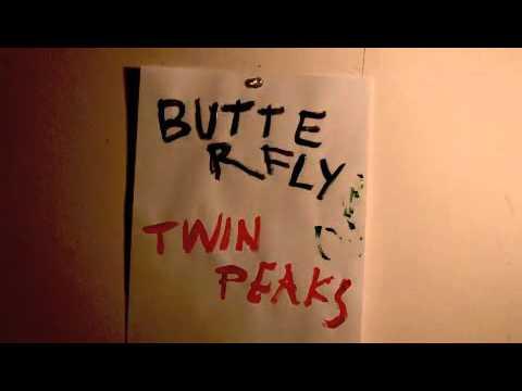 """Twin Peaks - """"Butterfly"""" [Lyric Video]"""