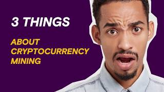3 things you should know about cryptocurrency mining | BROWSER | OPERA thumbnail