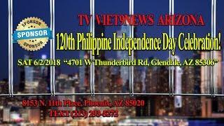 120th PHILIPPINE INDEPENDENCE DAY CELEBRATION IN PHONEX, ARIZONA @ ASU WEST.....