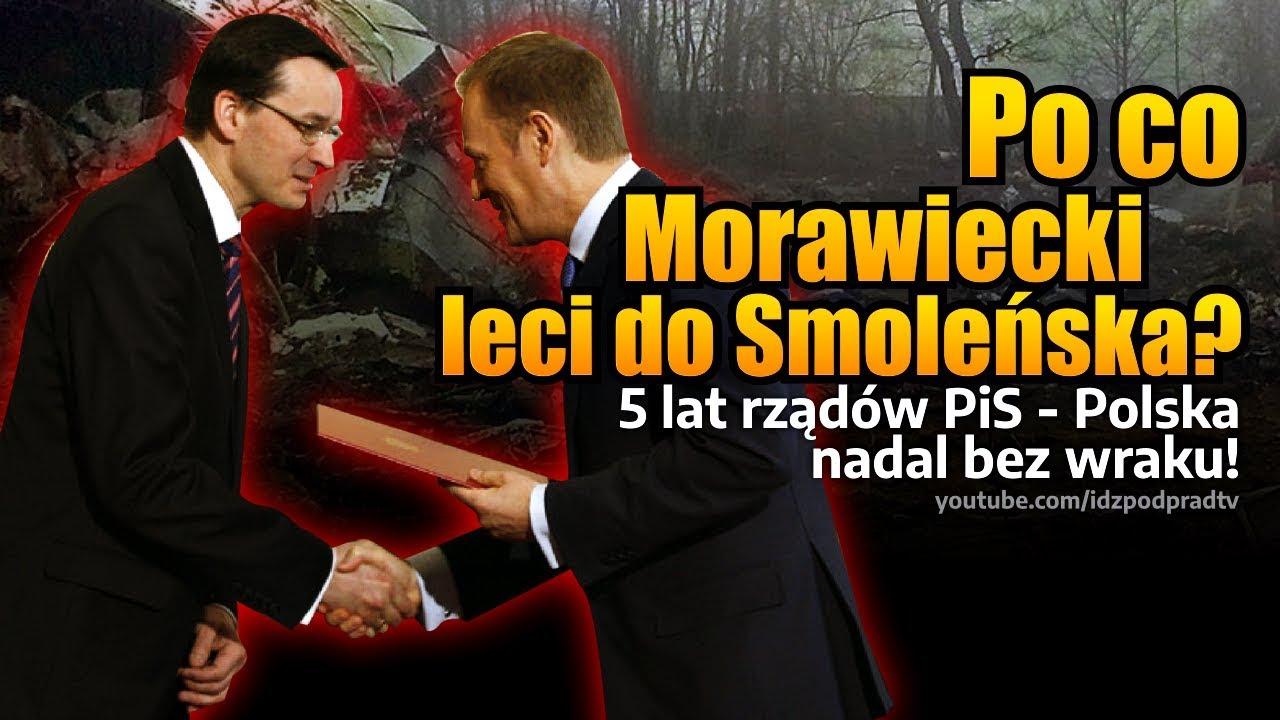 Po co Morawiecki leci do Smoleńska? 5 lat rządów PiS - Polska nadal bez wraku! IPP 2020.02.13