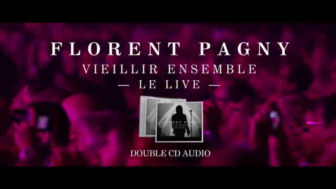 Florent Pagny Vieillir Ensemble 1 Live Audio Youtube