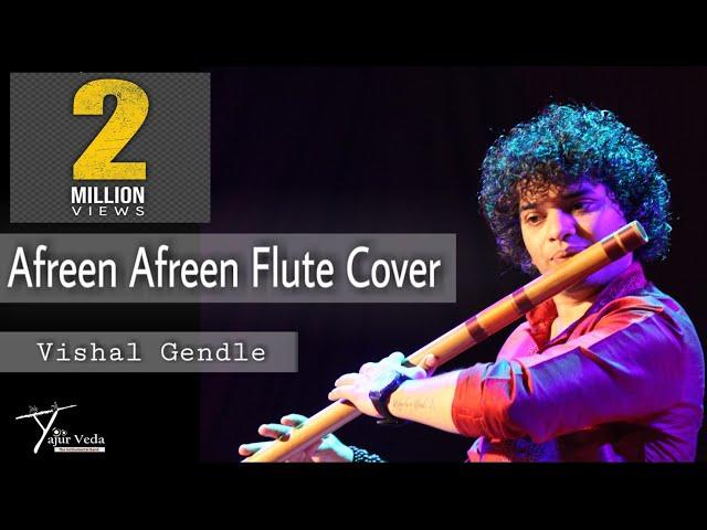 Afreen Afreen Flute Cover By Vishal Gendle.