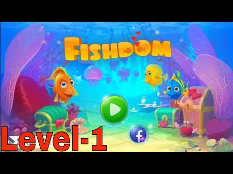 Fishdom Game | Level 1 | Gameplay Walkthrough