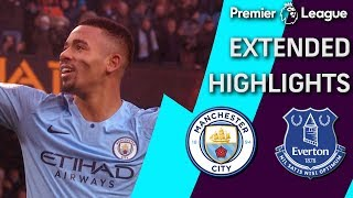 Man City v. Everton | PREMIER LEAGUE EXTENDED HIGHLIGHTS | 12/15/18 | NBC Sports