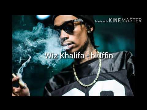 Wiz Khalifa - bluffin
