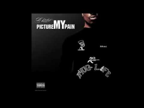 "2Pac ""Picture My Pain"" [Mixtape] 2009"