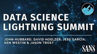 SANS Data Science Lightning Summit