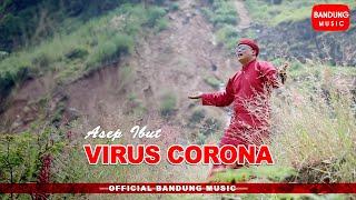 Download Virus Corona - Asep Ibut [Official Bandung Music]