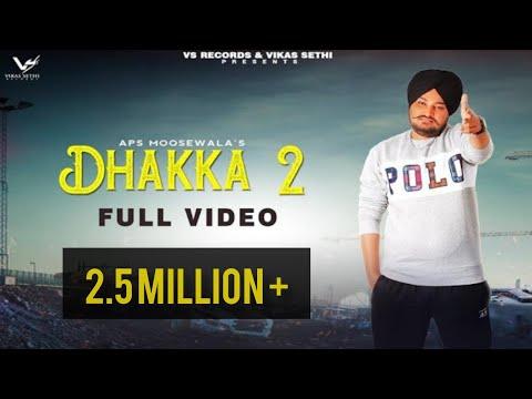 Dhakka 2 : Full    Aps Moose Wala   Jot Jotz   New Punjabi Songs 2020   Latest Punjabi Songs