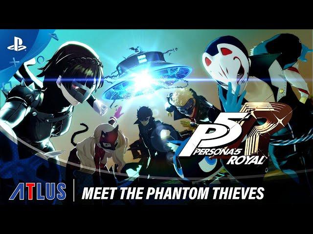Persona 5 Royal - Meet the Phantom Thieves Trailer | PS4