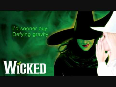 Defying Gravity- Wicked Lyrics♥