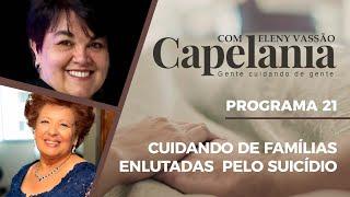 Cuidando de Famílias Enlutadas Pelo Suicídio Capelania Eleny Vassão e Luciana Zombini Handa   IPP TV