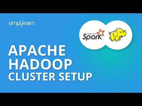 Apache Hadoop Cluster Setup   Apache Hadoop Tutorial For Beginners   Hadoop Training   Simplilearn