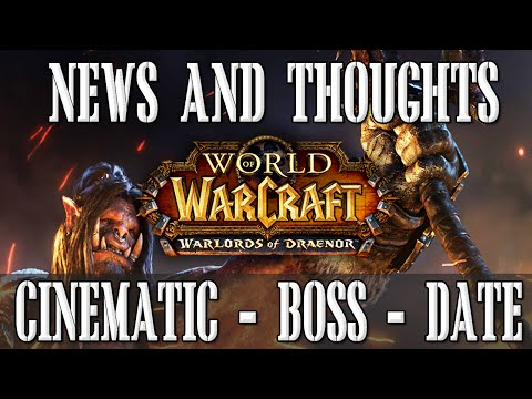 WoD Cinematic, Lords Of War, Final Boss, Release Date - Warlords Of Draenor News