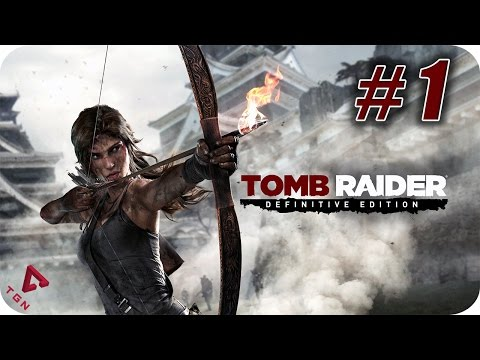 Tomb Raider Definitive Edition - Gameplay Español - Capitulo 1 - 1080p HD
