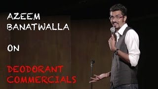 EIC: Azeem Banatwalla on Deodorant Commercials thumbnail