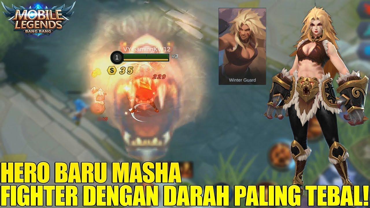 NEW HERO MASHA - FIGHTER PUNYA DARAH 3 LAPIS!!! GAK BAKAL BISA MATI DONK! MOBILE LEGENDS NEW HERO