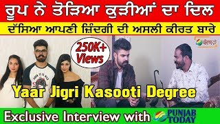 Exclusive interview with Roop of Yaar Jigree Kasooti Degree|| Karanvir Deol