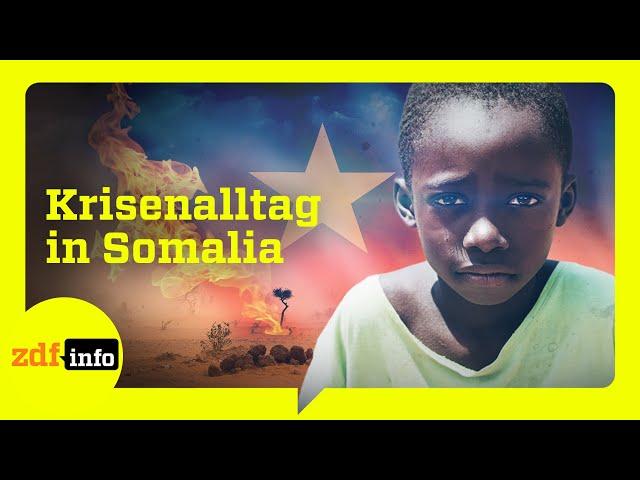 Leben mit Terror und Gewalt. Somalias kriegsähnlicher Alltag I ZDFinfo Doku