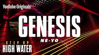 Genesis by Ne-Yo | Step Up: High Water, Season 2 (Official Soundtrack)