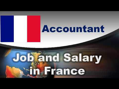 Accountant Job and Salary in France - Jobs and Wages in France