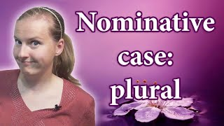 Russian Nominative case - plural forms, russian cases