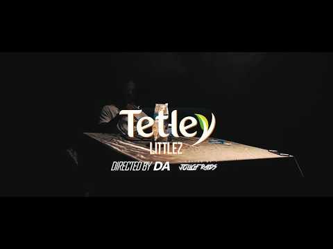 Littlez - Tetley [Official Trailer]