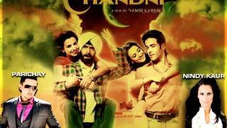 O Meri Chandni (House Mix) -Parichay & Nindy Kaur, Music by RDB, Film-Chaar Din Ki Chandni