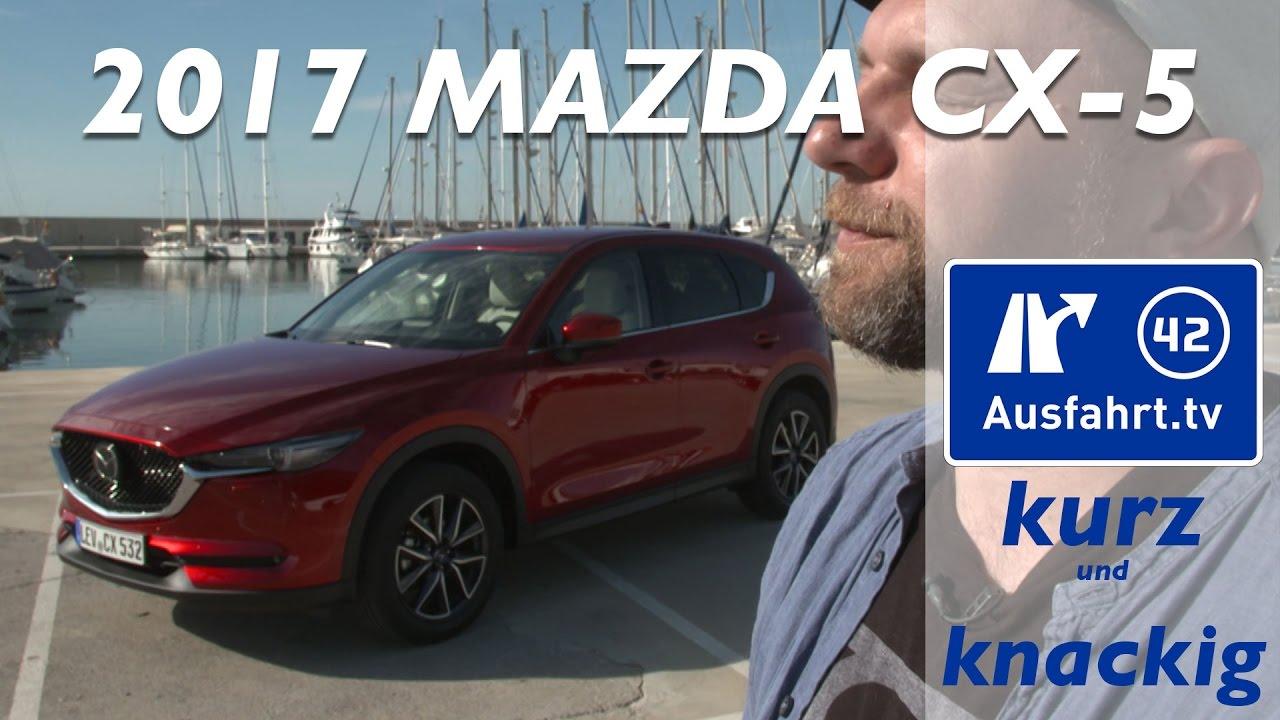 2017 mazda cx-5 - ausfahrt.tv kurz und knackig - youtube