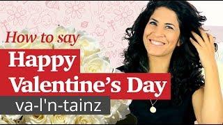 How to say 'HAPPY VALENTINE'S DAY' | B vs. V | American Pronunciation