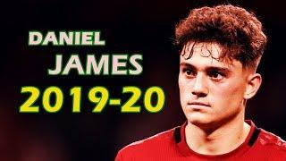 Daniel James 20192020 - Manchester United - Amazing Skills Show