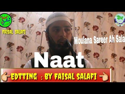 Moulana Sareer Ah Salafi Beautiful Naat