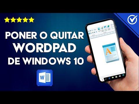 Cómo Instalar o Desinstalar Completamente WordPad de Windows 10