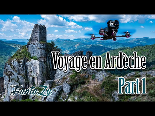 FPV Trip | Drone FPV Cinematic en Ardèche | Part1